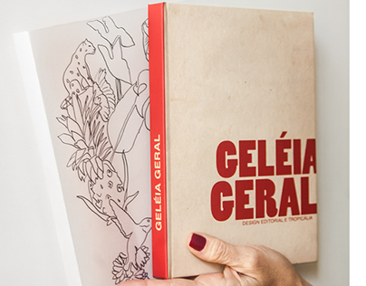 [EDITORIAL] GELÉIA GERAL - Design e Tropicália