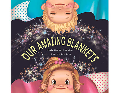 Children's book. Our Amazing Blankets.