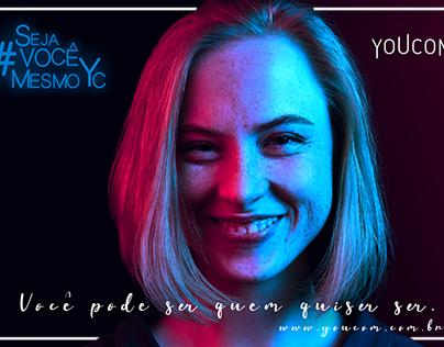 #SejaVocêMesmoYc | Youcom