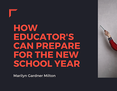 How Educator's Can Prepare For The New School Year