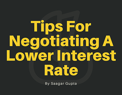 Tips For Negotiating A Lower Interest Rate