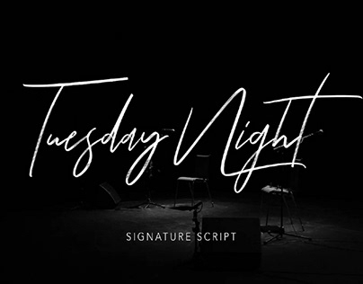 TUESDAY NIGHT - FREE SIGNATURE FONT