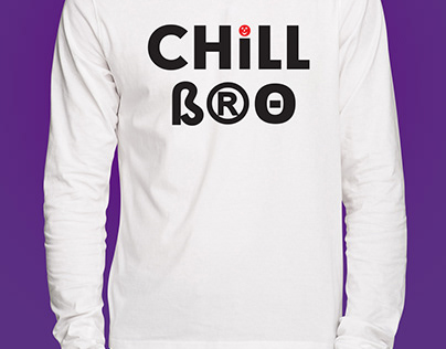 T-Shirt Design Chill Bro