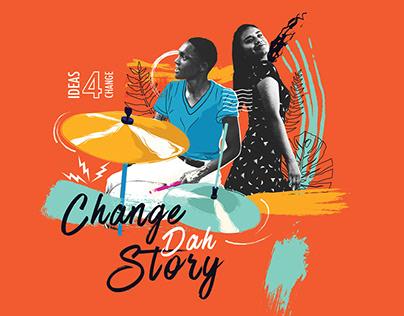 Change dah Story