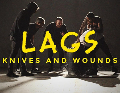 "Videoclip LAGS ""Knives and wounds"""