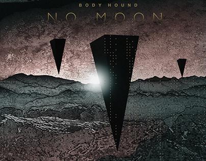 Body Hound - No Moon