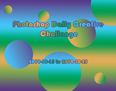 Ps Daily Creative Challenge 2019-10-15 to 2019-10-25