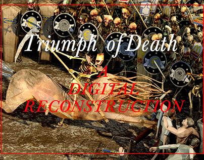 Triumph of Death - a Digital Reconstruction