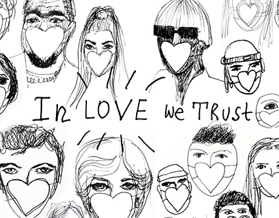 'IN LOVE WE TRUST / 2020