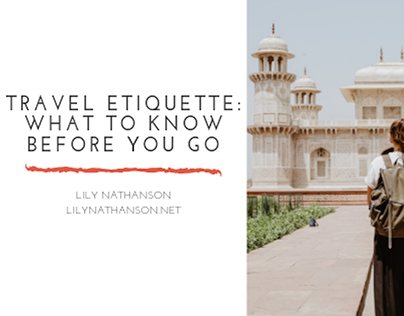 Travel Etiquette: What to Know Before You Go
