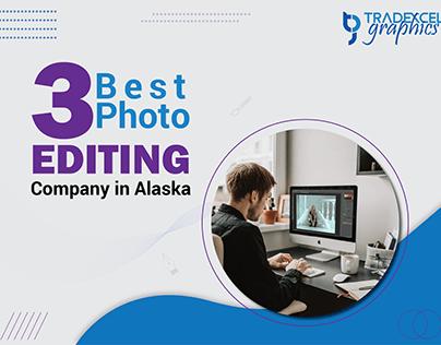 Best Photo Editing Company in Alaska