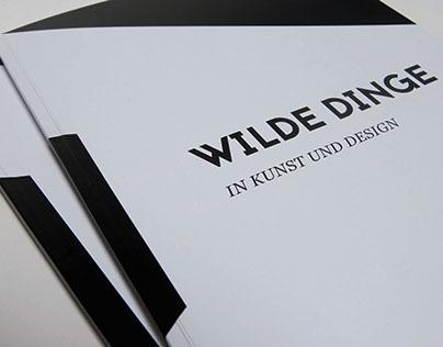 WILD THINGS // Wilde Dinge