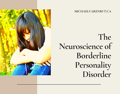 The Neuroscience of Borderline Personality Disorder