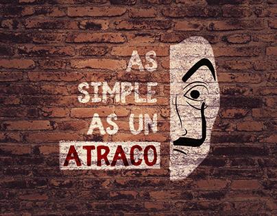 As simple as un Atraco