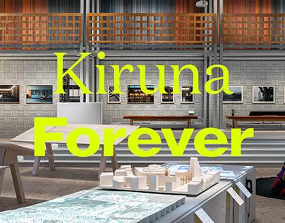 Kiruna Forever — Exhibition