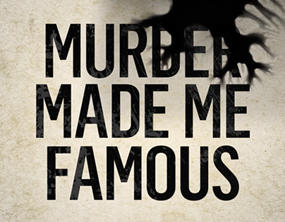 Murder Made Me Famous Promotional Spot 2018