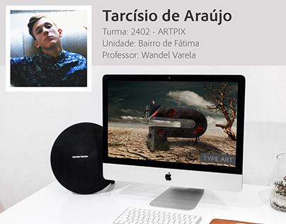 Type Art criado pelo aluno Tarcísio de Araújo.