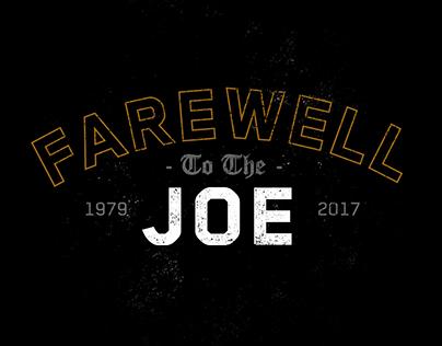 Farewell To The Joe
