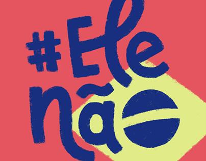 Lettering #elenão