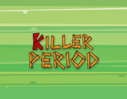 Killer Period - Concept Videogame