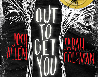 Out To Get You By Josh Allen & Sarah Coleman