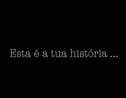 Esta é a tua história...