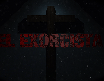 The Exorcist (Intro Concept)
