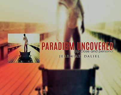 "Jeremiah Daliel ""Paradigm Uncovered"" Book Launch"