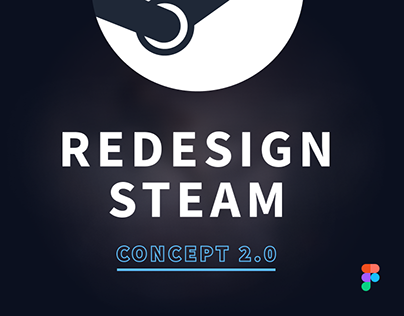 Redesign Steam. Concept 2.0