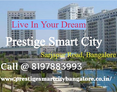 Prestige Smart City Sarjapur Road | 1/2/3/4 BHK Flats