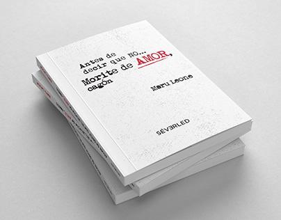 """Diseño y diagramación de libro Morite de amor, cagón"""""""