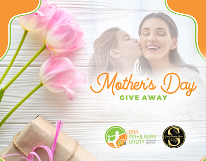 Dra. Maxilaury Ureña - Mother's Day Give Away (Flyer)