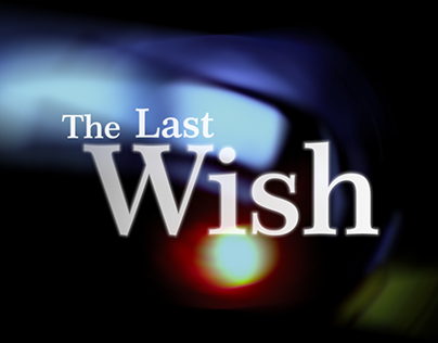 The Last Wish - Teaser