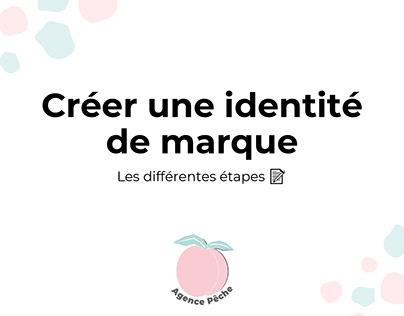 Créer une identité visuelle pour une marque 🎨