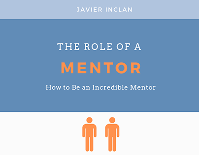 Javier Inclan on The Role of a Mentor