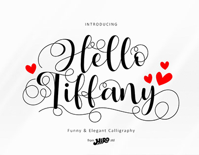 Hello Tiffany is a Funny & Elegant Font.
