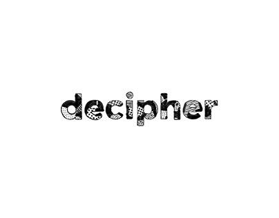 Decipher - Through a designer's eye
