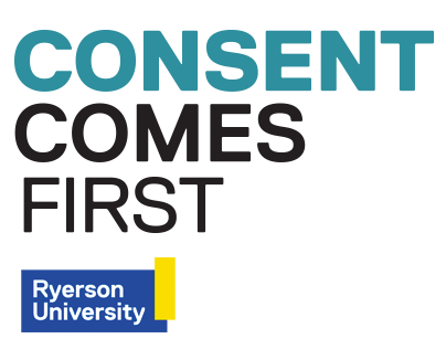 Ryerson - Consent Comes First Site & Infographics