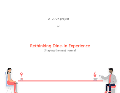 Rethinking Dine-In Experience | UI/UX