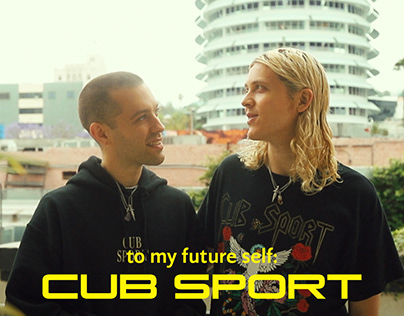 to my future self: Cub Sport