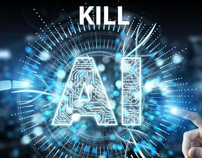 Kill AI