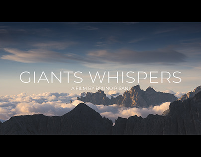 GIANTS WHISPERS - Dolomites Timelapse