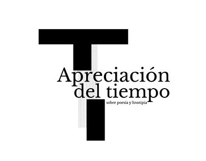 """APRECIACIÓN DEL TIEMPO """"Sobre poesía y linotipia"""""""