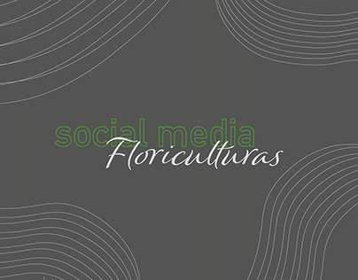 Floriculturas - Social Media