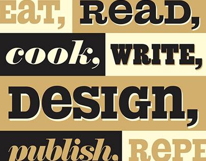 Eat, Read, Cook, Write, Design, Publish, Repeat.