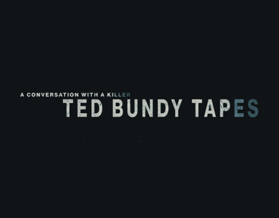 TED BUNDY TAPES - MAIN TITLE SEQUENCE