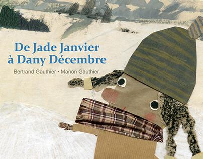 De Jade Janvier à Dany Décembre, 2019