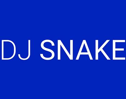 Projet : motion design artiste. DJ SNAKE