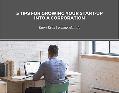 Growing Your Start-Up into a Corporation (Video)