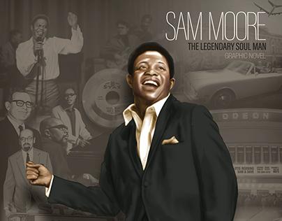 Sam Moore, The Legendary Soul Man - Graphic Novel